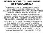 bd relacional x linguagens de programa o2