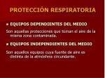 protecci n respiratoria1