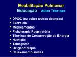 reabilita o pulmonar educa o aulas te ricas