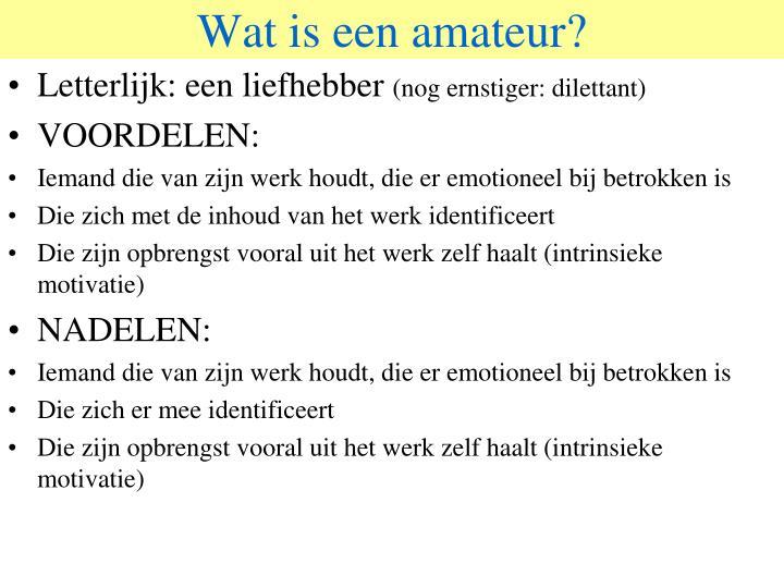Wat is een amateur?