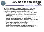 adc 389 non requisitioned gfm