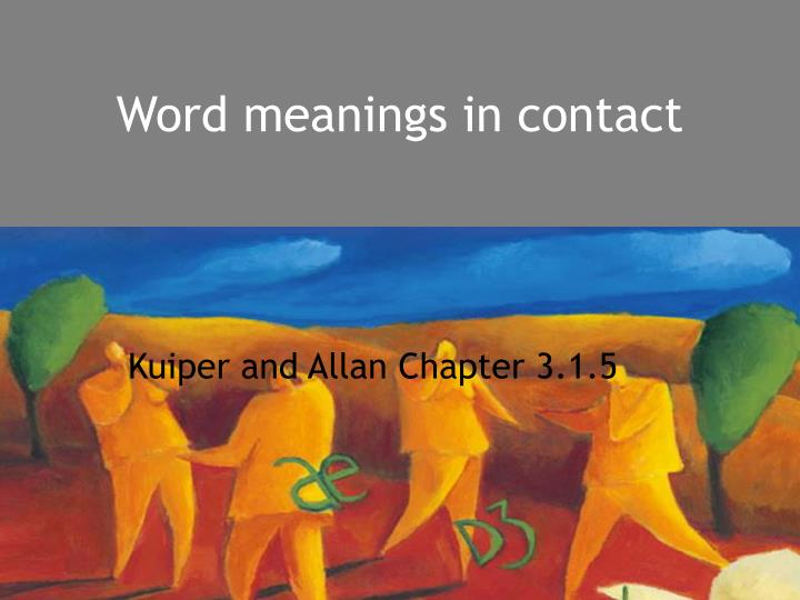 word meanings in contact n.