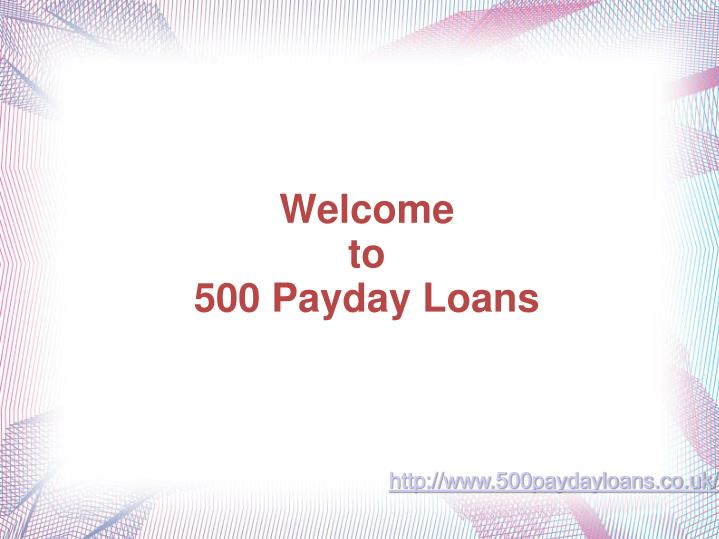 welcome to 500 payday loans n.