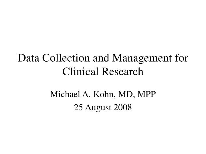 data collection and management for clinical research n.