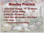 monday practice