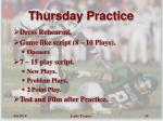 thursday practice