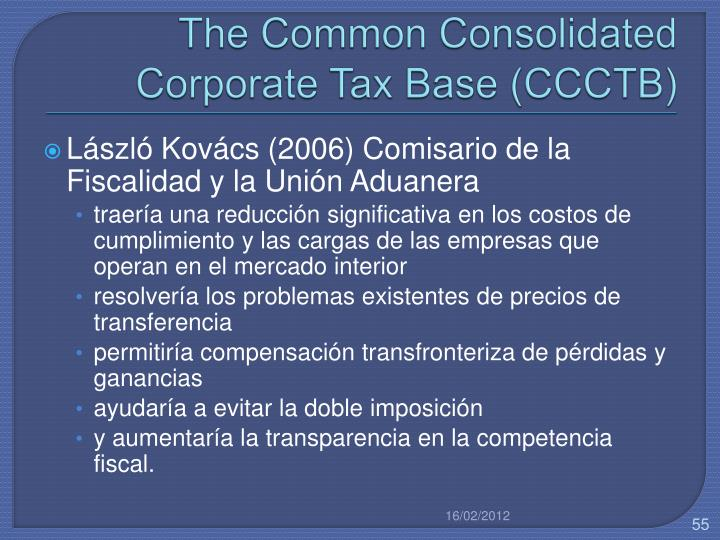 The Common Consolidated Corporate Tax Base (CCCTB