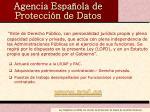 agencia espa ola de protecci n de datos