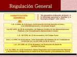 regulaci n general