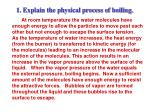 1 explain the physical process of boiling