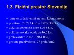 1 3 fizi ni prostor slovenije
