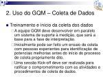 2 uso do gqm coleta de dados3