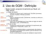2 uso do gqm defini o3