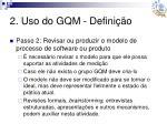 2 uso do gqm defini o5