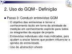 2 uso do gqm defini o6