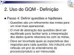 2 uso do gqm defini o7