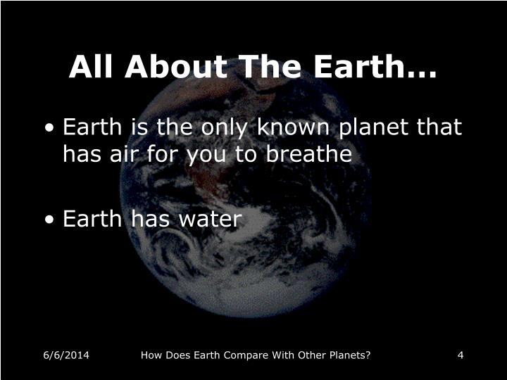 All About The Earth…