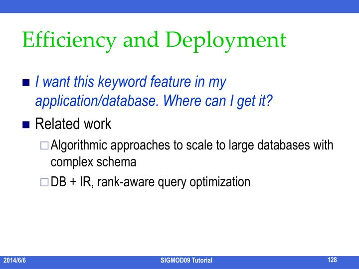 Efficiency and Deployment