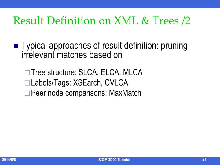 Result Definition on XML & Trees /2