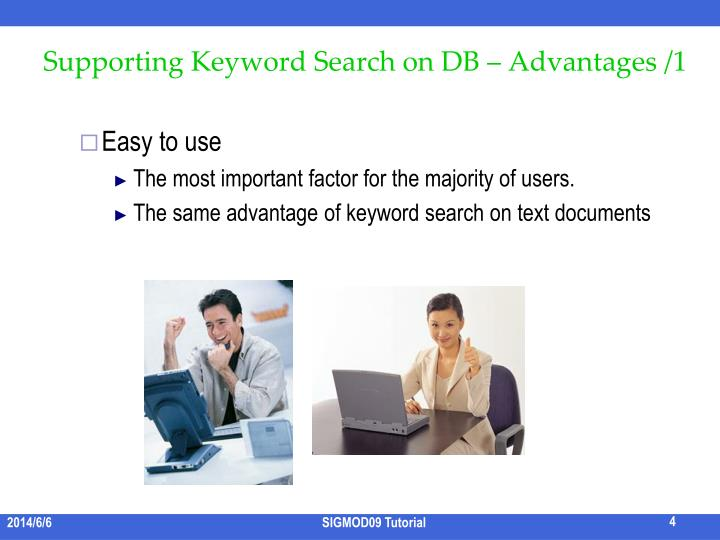 Supporting Keyword Search on DB – Advantages /1