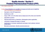 quality dossier section 3 finished pharmaceutical product fpp22
