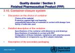 quality dossier section 3 finished pharmaceutical product fpp24