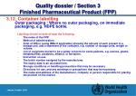 quality dossier section 3 finished pharmaceutical product fpp29