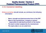 quality dossier section 3 finished pharmaceutical product fpp30