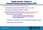 quality dossier section 3 finished pharmaceutical product fpp7