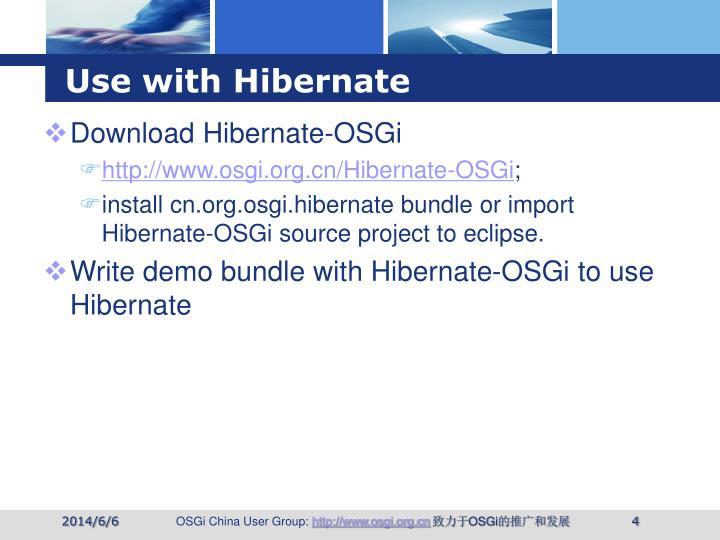 Use with Hibernate