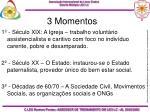 3 momentos