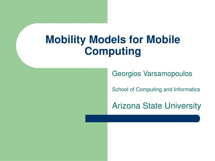 Mobility Models for Mobile Computing