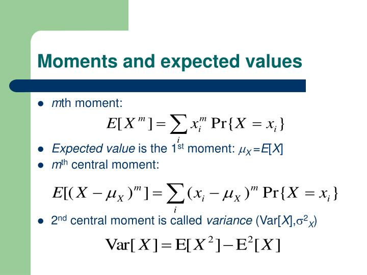 Moments and expected values