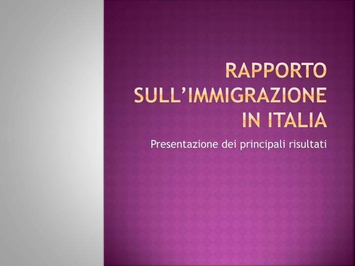 Rapporto sull'immigrazione in Italia
