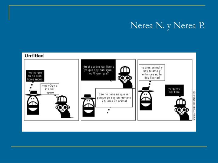 Nerea N. y Nerea P.