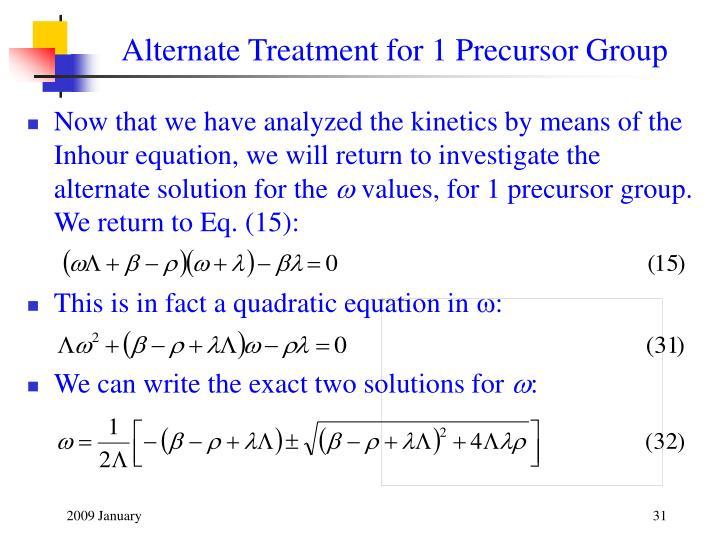 Alternate Treatment for 1 Precursor Group