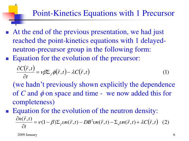 Point-Kinetics Equations with 1 Precursor