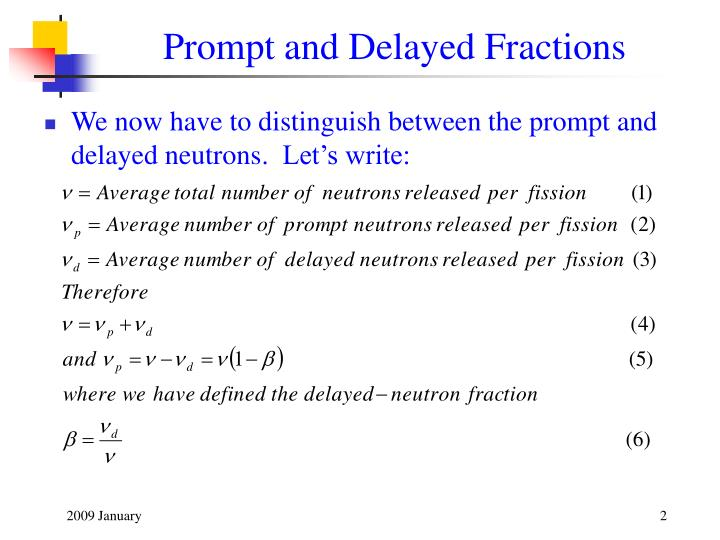 Prompt and delayed fractions