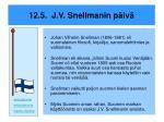 12 5 j v snellmanin p iv