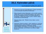 28 2 kalevalan p iv suomalaisen kulttuurin p iv