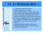 5 2 j l runebergin p iv