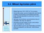 9 4 mikael agricolan p iv