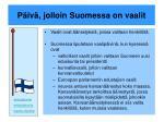 p iv jolloin suomessa on vaalit