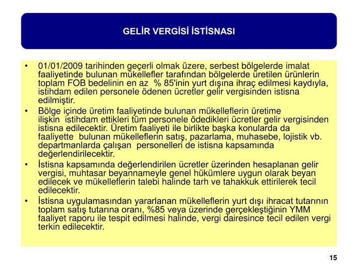 GELİR VERGİSİ İSTİSNASI