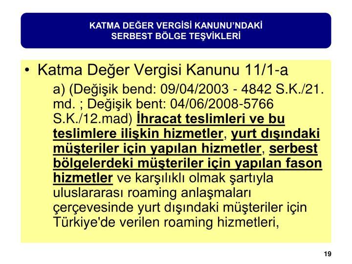 KATMA DEĞER VERGİSİ KANUNU'NDAKİ