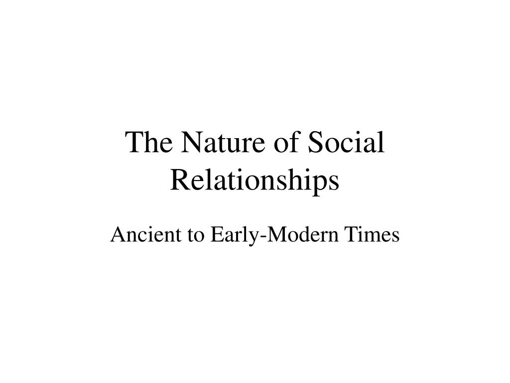 the nature of social relationships l.