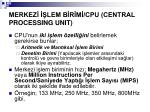 merkez lem b r m cpu central processing unit1