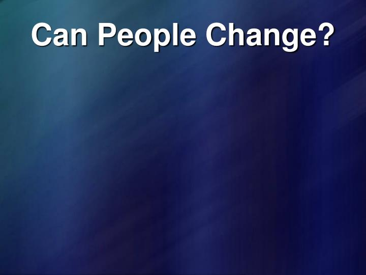 Can people change