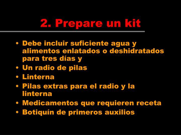 2. Prepare un kit