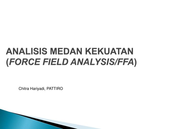 analisis medan kekuatan force field analysis ffa n.